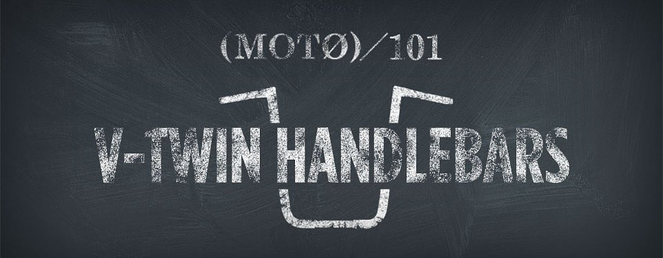 Harley Davidson V-twin Handlebars 101