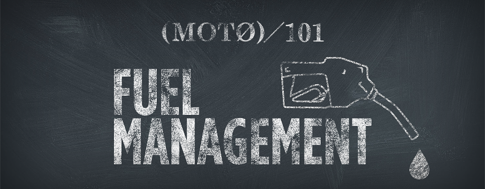 20150304-nm-moto-101-fuel-management-header