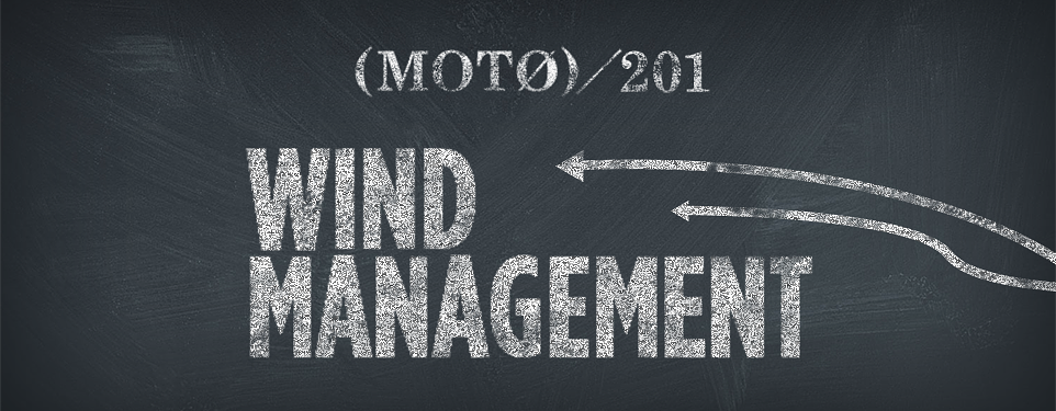 20150304-nm-moto-201-wind-management-header