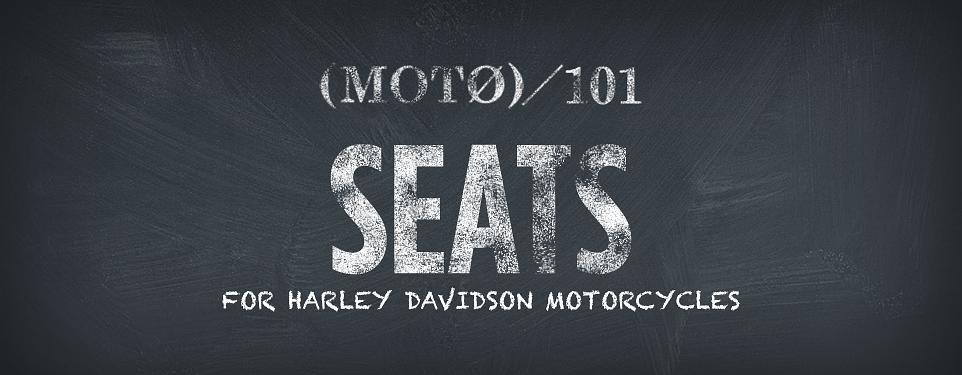 20150304-nm-moto-101-header-harley-seats