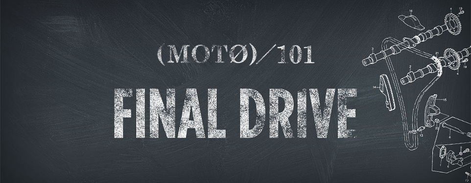 Final Drive 101