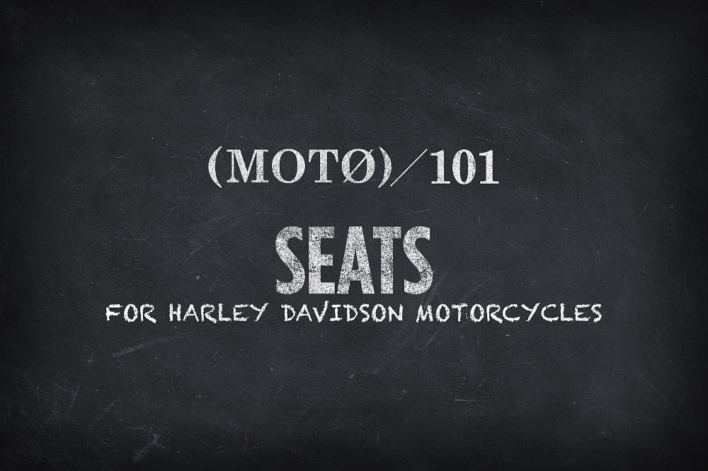 Harley Motorcycle Seats 101