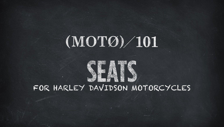 Harley Motorcycle Seats 101 - RevZilla