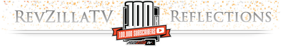 revzillatv 100K Subscribers Page