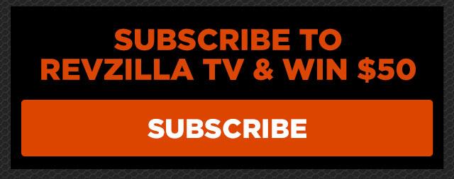 Subscribe to RevZillaTV