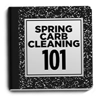 Spring Carb Cleaning