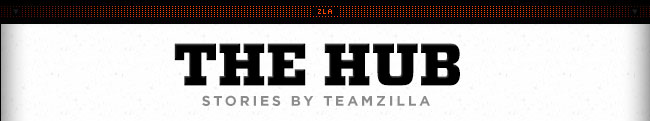 Check Out The Hub: Stories By TeamZilla