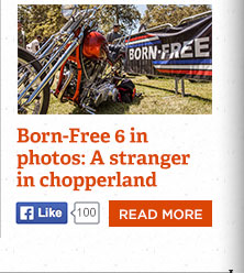 Born-Free 6 in photos: A stranger in chopperland