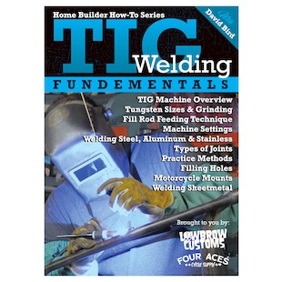 Lowbrow Customs TIG Welding Fundamentals With David Bird DVD