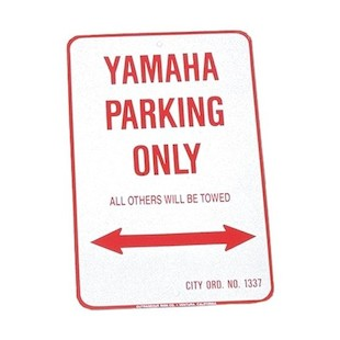 M/C Enterprises Yamaha Parking Sign