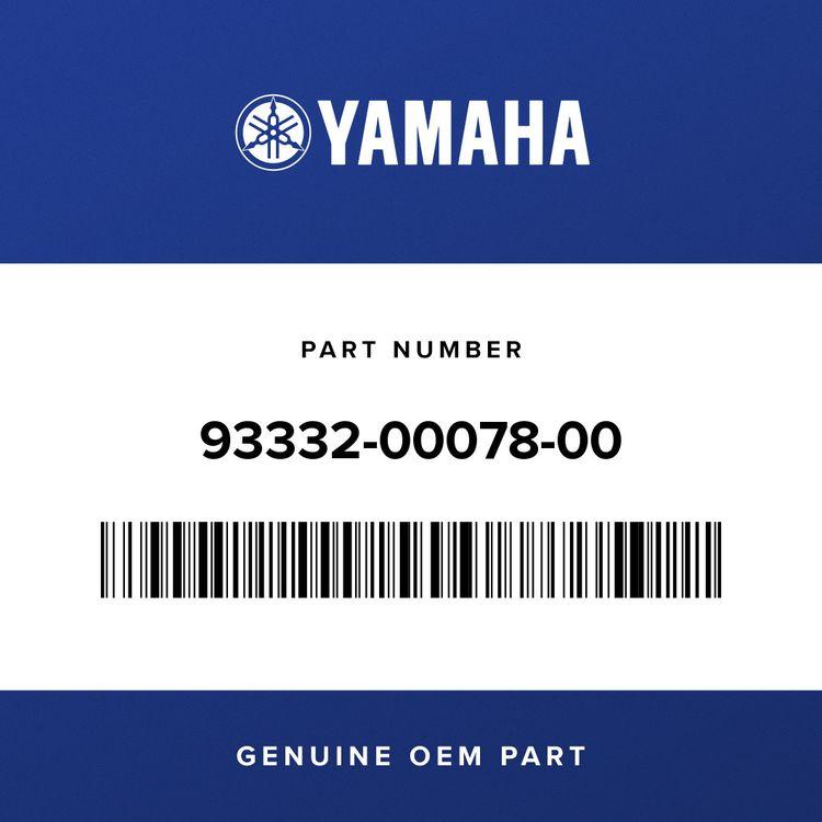 Yamaha BEARING 93332-00078-00