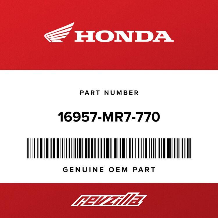 Honda TUBE, DRAIN (7X600) 16957-MR7-770